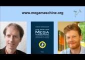 Christian Felber / Fabian Scheidler: Ausstieg aus der Megamaschine / Einstieg in die Gemeinwohlökonomie